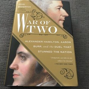 Other - War of two: Hamilton, Burr and the war that.....